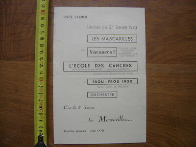 Programme WWII 1943 LYCEE CARNOT Les Mascarilles Jean Catel FROU FROU 1900