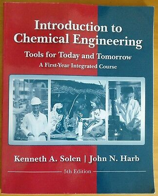 Introduction to Chemical Engineering 5th edition John N. Harb & Kenneth A. Solen