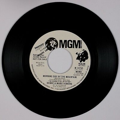 DONNY & MARIE OSMOND: Morning Side of Mountain MGM DJ Promo Pop 45 NM- Osmonds