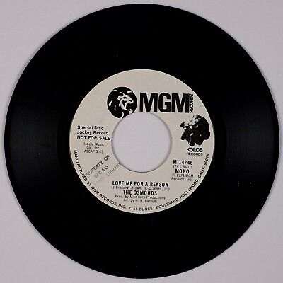 THE OSMONDS: Love Me for A Reason MGM POP DJ Promo 45 Donny, Marie Osmond NM-