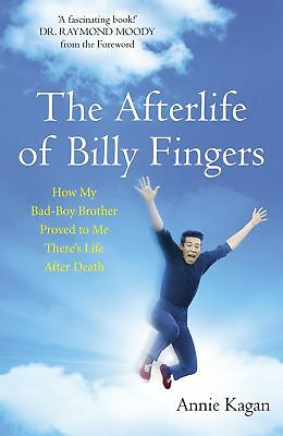 The Afterlife of Billy Fingers by Annie Kagan Paperback Book 2014