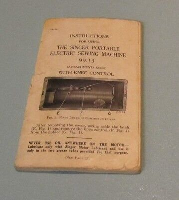 Vintage 1920 Singer Portable Electric Sewing Machine 99-13 Instruction Manual