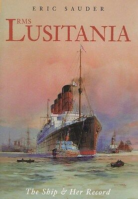 LUSITANIA Tragedy WW1 Sinking CUNARD Briitsh Ocean Liners Picture History Book