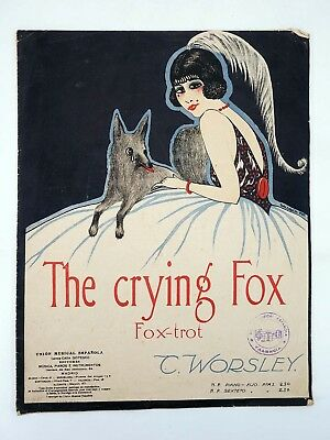 THE CRYING FOX. FOX TROT  (C Worsley) 1919. PARTITURA
