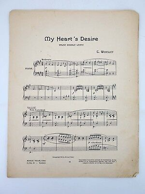 MY HEART'S DESIRE VALSE DOUBLE LENTE (C Worsley) Manuel Villar, 1916. PARTIT..