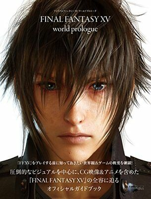 FINAL FANTASY XV world prologue Official Guide Book From JAPAN New