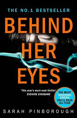 Behind Her Eyes: The Sunday Times #1 best by Sarah Pinborough New Paperback Book
