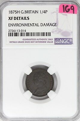 1875H Great Britain Farthing 1/4 Penny XF Details NGC Graded Coin Damaged 1G9