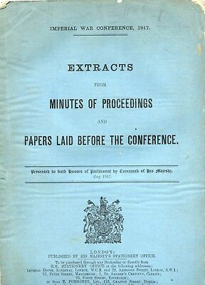 two original publications imperial war conference 1917 1918 extracts of meetings