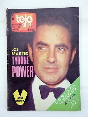 Revista Tele Siete 32. 9 A 15 De Julio. Tyrone Power, 1973. Programacion Tv