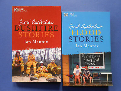 ## Great Australian Bushfire & Flood Stories - Ian Mannix **like New