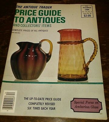 Price Guide to Antiques Trader Magazine DECEMBER 1984 FOCUS: AMBERINA GLASS