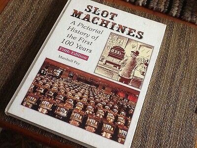 slot Machine A Pictorial History of the First 100 Years (Book)