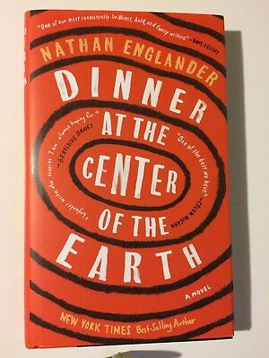 Dinner at the Center of the Earth by Nathan Englander (2017, hardcover)