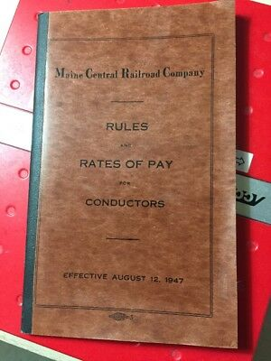 1947 Maine Central Railroad Rules And Rates Of Pay For Conductors