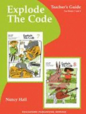 Explode the Code Book 7,8 by Nancy M. Hall (2004, Paperback, Teacher's...