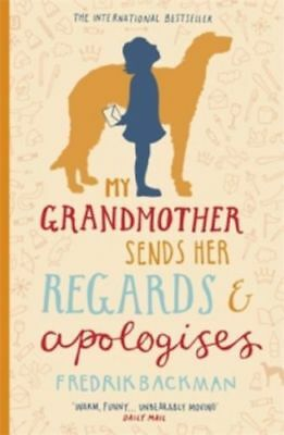 My Grandmother Sends Her Regards and Apologises Paperback Book