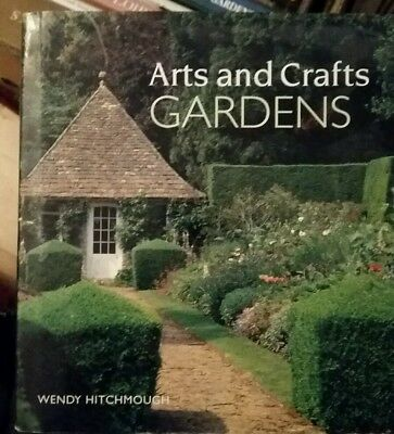 Arts and Crafts Gardens by Hitchmough, Wendy Hardback Book
