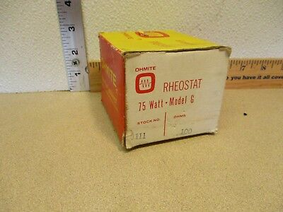 OHMITE Rheostat 75 watt model G   NEW