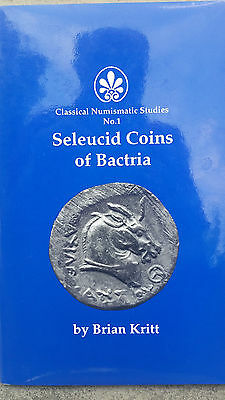 Seleucid Coins of Bactria by Brian Kritt - SIGNED