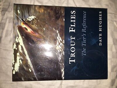*****  Trout Flies**** The Tiers Reference ***Dave Hughes signed