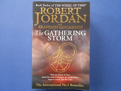 The Wheel Of Time - #12 The Gathering Storm - Robert Jordan ***signed ***as New