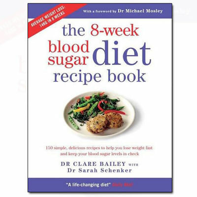 The 8-Week Blood Sugar Diet Recipe Book - by Clare Bailey (Paperback, 2016)