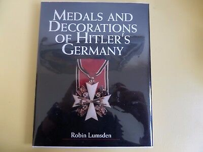 """""""Medals and Decorations of Hitler's Germany"""" by Robin Lumsden"""