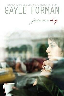 Forman, Gayle: Just One Day