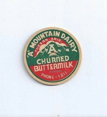 """A"" Mountain Dairy""  Tucson, Ariz. milk bottle cap."