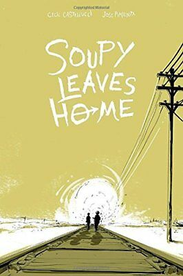 Soupy Leaves Home by Jose Pimienta New Paperback Book