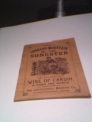 LOOKOUT MOUNTAIN 1890'S SONGSTER NO. TWO McELREES WINE OF CARDUI BOOKLET TONIC