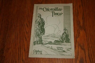 1918 Caterpillar Times  The Holt Manufacturing Company Stockton Cal