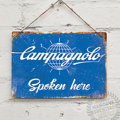 CAMPAGNOLO Spoken Here Replica Vintage Metal Wall Sign Plaque Mancave Bike Cycle