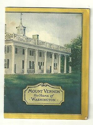 Mount Vernon the Home of Washington Booklet By John Hancook Ins Co Boston Mass