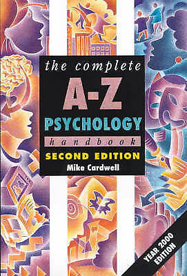 The Complete A-Z Psychology Handbook by Mike Cardwell (Paperback, 2000)