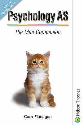 Psychology AS: The Mini Companion AQA  A  Specification by Mike Cardwell,...