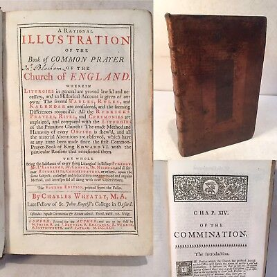 A Rational Illustration of the Book of Common Prayer. Charles Wheatly. 1722