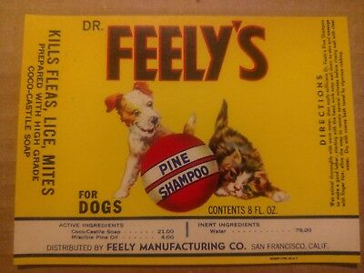 Original Vintage Label: Dr. Feely's Pine Shampoo for dogs San Francisco Ca 1930s