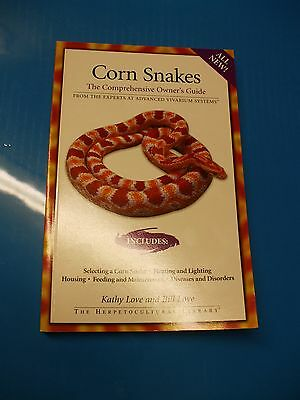 Corn Snakes The Comprehensive Owner's Guide Book By Kathy and Bill Love