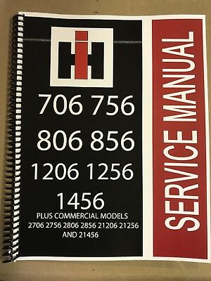 806 International Harvester Tractor Technical Service Shop Repair Manual