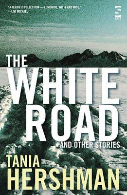 White Road and Other Stories by Tania Hershman New Paperback Book