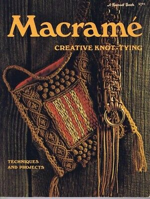 Vintage MACRAME KNOT TYING Technique Project Instruction Craft Book Sunset PB