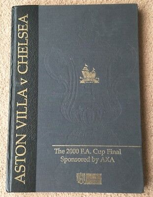 2000 FA Cup Final Aston Villa v Chelsea Limited Edition Hardback Programme