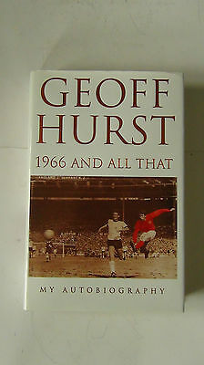 "Geoff Hurst ""1966 And All That"" Signed"
