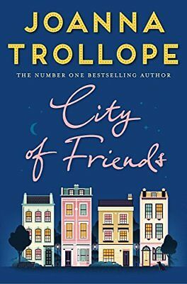 City of Friends by Joanna Trollope New Paperback Book