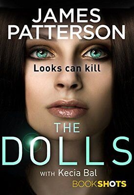 The Dolls: BookShots by James Patterson New Paperback Book
