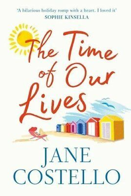 The Time of Our Lives by Jane Costello New Paperback Book