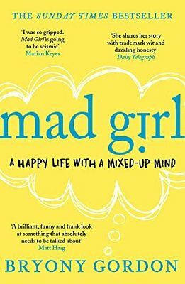 Mad Girl by Bryony Gordon New Paperback Book