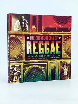 THE ENCYCLOPEDIA OF REGGAE. THE GOLDEN AGE OF THE ROOTS (Mike Alleyne) OFRT